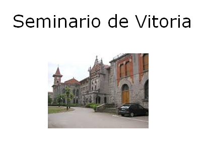 Seminario Vitoria. Alava